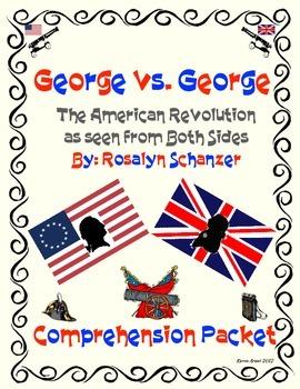 George vs. George Comprehension Packet