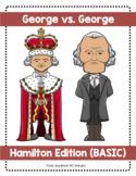 George vs. George (Hamilton Themed)