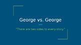 George vs. George Powerpoint