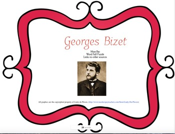 Georges Bizet mini biography and fallen word quote puzzle.