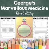 George's Marvellous Medicine Novel Study - Chapter Reading