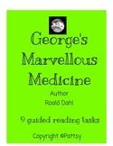 George's Marvellous Medicine Roald Dahl Guided Reading US Version