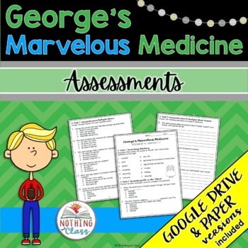 George's Marvelous Medicine: Tests, Quizzes, Assessments