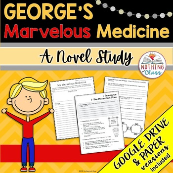 George's Marvelous Medicine Novel Study Unit: comprehension, activities, tests