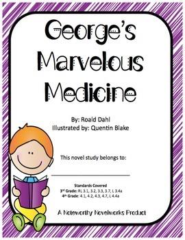 George's Marvelous Medicine Novel Study