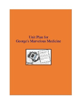 George's Marvelous Medicine Complete Literature and Grammar Unit