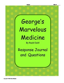 George's Marvelous Medicine Response Journal & Questions