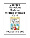 George's Marvelous Medicine by Roald Dahl: Vocabulary & Comprehension Questions