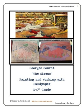Georges Seurat Circus Abstract Art lesson K 6th Grade ELA Painting Common Core