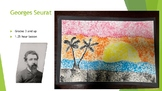 Georges Seurat George impressionist pointillism art projec