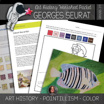 Georges Seurat Worksheets and Art Activities - Pointillism & No Prep Art History