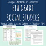 Georgia 6th Grade Social Studies: Pacing Guide, Calendar,