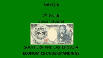 Georgia 7th Grade Standards Southern and Eastern Asia Economics