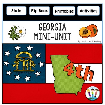 Georgia: A State Study Mini-Unit & Flip Book
