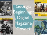 Georgia Beginnings Digital Magazine Covers