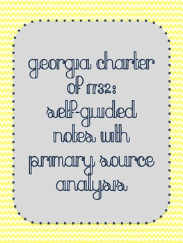 Georgia Charter of 1732: Primary Source Analysis