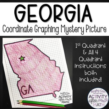Georgia Coordinate Graphing Mystery Picture(First Quadrant & ALL Four Quadrants)