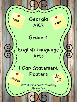 Georgia Grade 4 ELA  I Can Statement Posters aligned with Gwinnett County