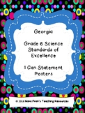 Georgia Grade 6 Science Anchor Charts - SOL I Can Statement Posters