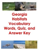 Georgia Habitats Vocabulary, Quiz, and Answer Key
