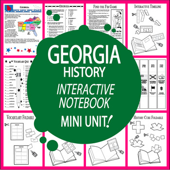 Georgia History–Interactive Notebook Georgia State Study Unit + AUDIO!