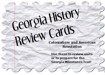 Georgia History Review Cards: Colonialism and American Revolution