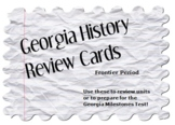 Georgia History Review Cards: Frontier Period