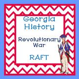 Georgia Studies-Georgia History Revolutionary War RAFT Activity