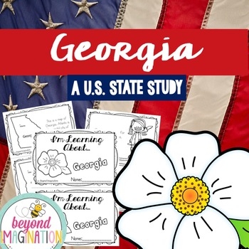 Georgia | State Study | 56 Pages for Differentiated Learning + Bonus Pages