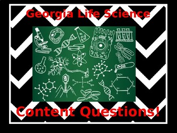 Georgia Life Science Content Questions!