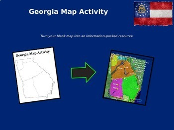 Georgia Map Activity - follow-along PowerPoint with blank map handouts
