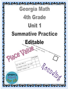 Georgia Math 4th Grade Unit 1 Summative Practice - Editable