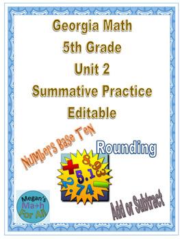 Georgia Math 5th Grade Unit 2 Summative Practice-Editable