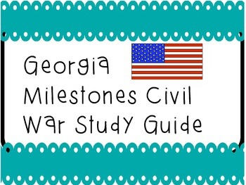 Georgia Milestones Civil War Study Guide