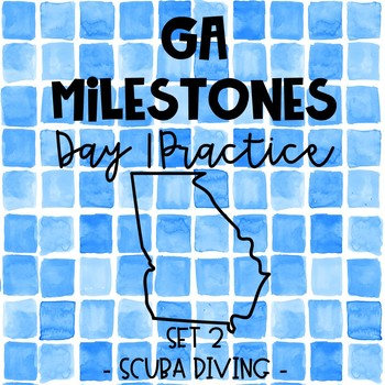 Georgia Milestones Day 1 Practice - Paired Passages - Set 2