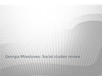 Georgia Milestones: Social Studies Review