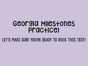 Georgia Milestones--Student Friendly PowerPoint