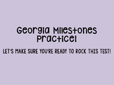 Georgia Milestones--Student Friendly PowerPoint