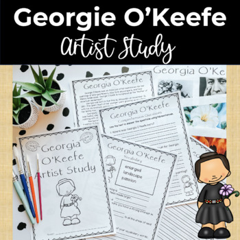 Georgia O'Keefe Famous Artist Study and Close Reading Packet