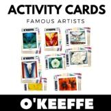 Georgia O'Keeffe - Famous Artist Activity Cards - Art Unit