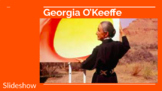 Georgia O'Keeffe PowerPoint Slideshow