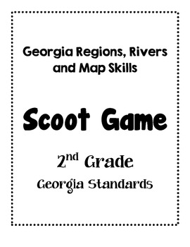 Georgia Regions, Rivers and Map Skills SCOOT game 2nd Grade