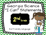 Georgia Science Standards Posters as I CAN Statements-2nd Grade