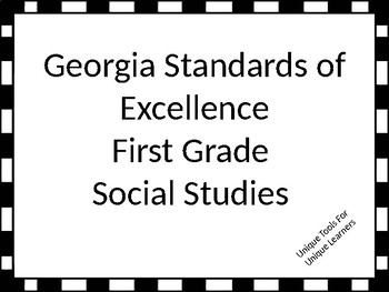 Georgia Standards of Excellence 1st Grade Social Studies