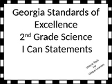 Georgia Standards of Excellence 2nd grade Science I Can St