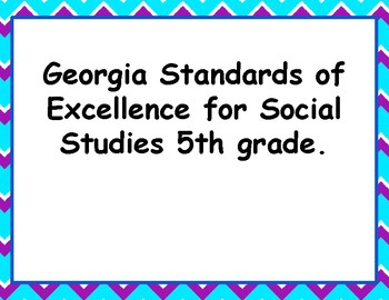 Georgia Standards of Excellence 5th grade Social Studies Standards