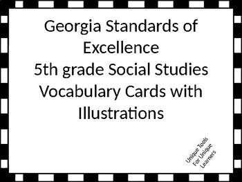 Georgia Standards of Excellence 5th grade Social Studies Vocabulary Cards