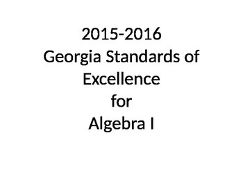 Georgia Standards of Excellence - Algebra I units for 2015-2016