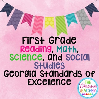 Georgia Standards of Excellence Bundle First Grade Reading, Math, Science, SS