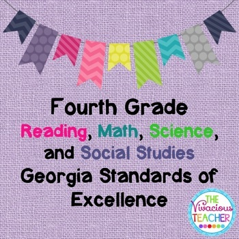 Georgia Standards of Excellence Bundle Fourth Grade Reading, Math, Science, SS